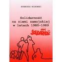 Solidarność na ziemi zamojskiej w latch 1980-1989