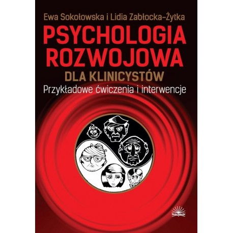 Psychologia rozwojowa dla klinicystów