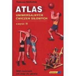 Atlas uniwersalnych ćwiczeń siłowych część II