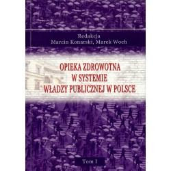Opieka zdrowotna w systemie władzy publicznej w polsce