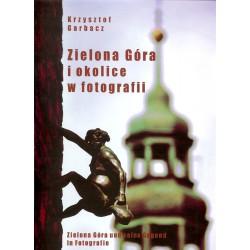 Zielona Góra i okolice w fotografii Pol/Ang