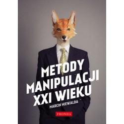 Metody Manipulacji XXI Wieku