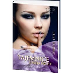 Tajemnice Gwen Frost. Akademia Mitu III