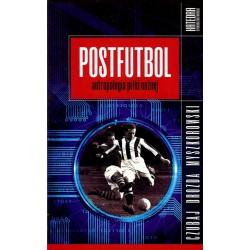 Postfutbol. Antropologia piłki nożnej