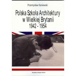 Polska Szkoła Architektury w Wielkiej Brytani 1942-1954