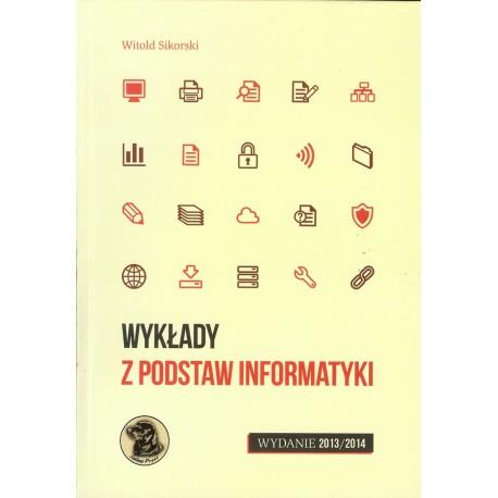 Wykłady z podstaw informatyki. Wydanie 2013/2014