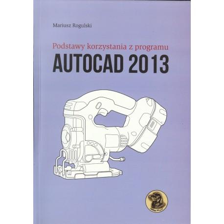 Podstawy korzystania z programu Autocad 2013