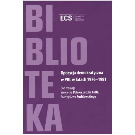 Opozycja demokratyczna w PRL w latach 1976-1981