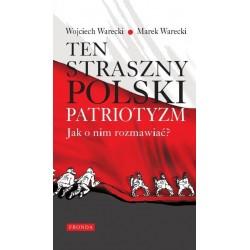 Ten straszny polski patriotyzm