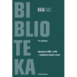 Opozycja w NRD i w PRL Wzajemne relacje i oceny