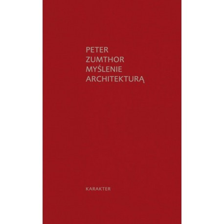 Myślenie architekturą ( nowe wydanie)