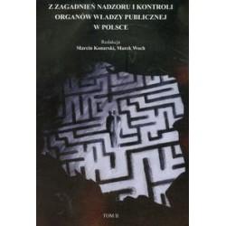 Z zagadnień nadzoru i kontroli organów władzy publicznej w Polsce t.2