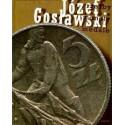 Józef Gosławski  Rzeźby, monety, medale