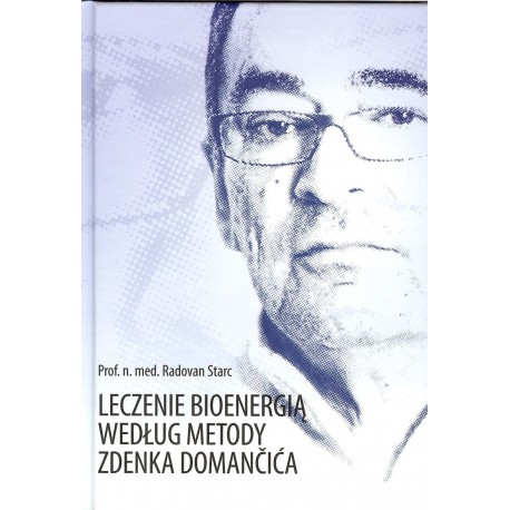 Leczenie bioenergią według metody Zdenka Domancića