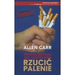 Prosta metoda jak skutecznie rzucić palenie (wydanie drugie)