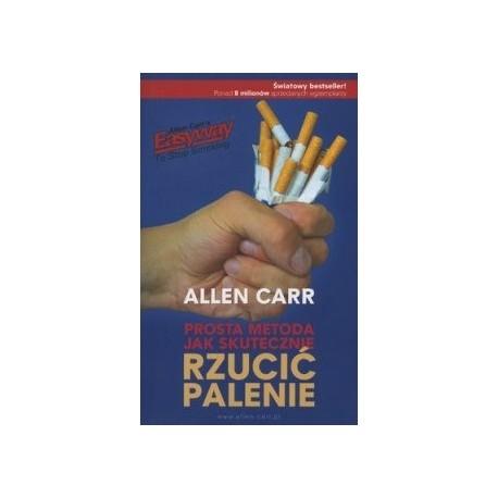 Prosta metoda jak skutecznie rzucić palenie wyd.2