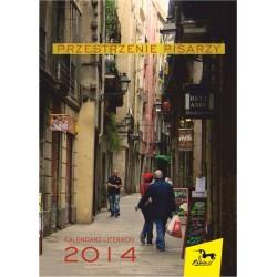 Przestrzenie pisarzy. Kalendarz literacki 2014
