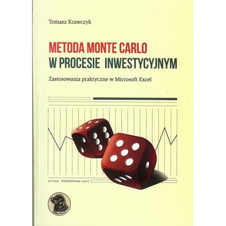 Metoda Monte Carlo w procesie inwestycyjnym