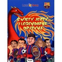 Święty Jerzy i legendarna drużyna. Barca Toons