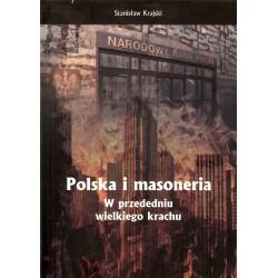 Polska i masoneria. W przededniu wielkiego krachu