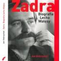 Zadra. Biografia Lecha Wałęsy