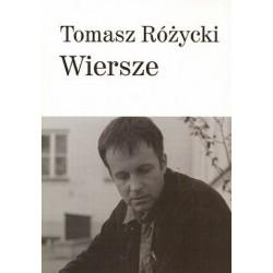 Wiersze Tomasz Różycki