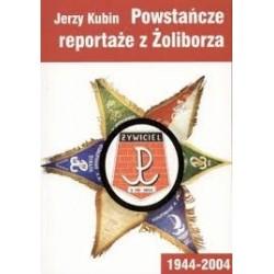 Powstańcze reportaże z Żoliborza