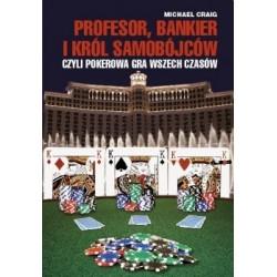 Profesor, bankier i król samobójców