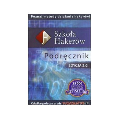 Szkoła hakerów. Edycja 2.0 +CD