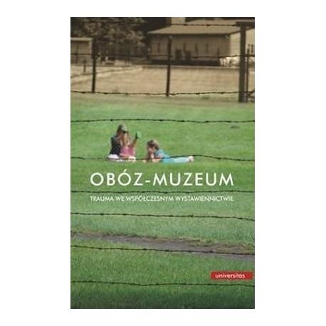 Obóz - muzeum