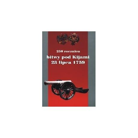 250 rocznica bitwy pod Kijami 23.07.1759