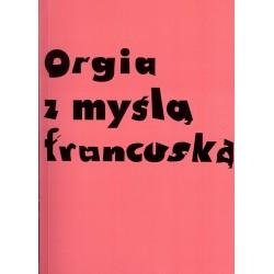 Orgia z myslą francuską