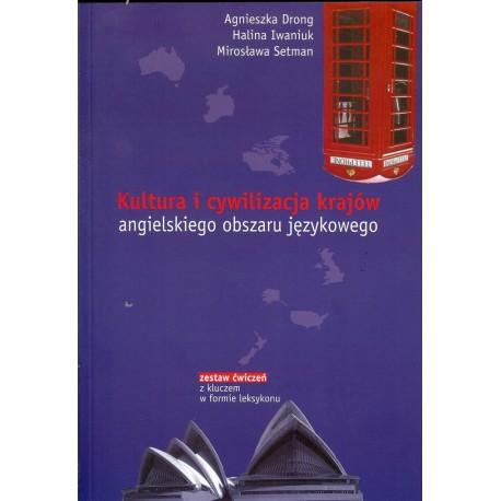 Kultura i cywilizacja krajów angielskiego obszaru językowego - zestaw ćwiczeń z kluczem w formie leksykonu