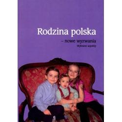 Rodzina polska – nowe wyzwania. Wybrane aspekty
