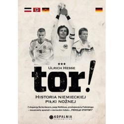 Tor! Historia niemieckiej piłki nożnej