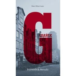 Gdańsk. Przewodnik literacki