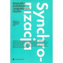 Miasto Zdrój. architektura i programowanie zmysłów