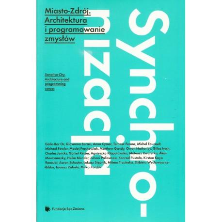 Misto Zdrój. architektura i programowanie zmysłów