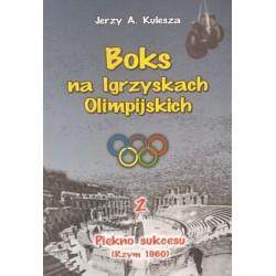 Boks na Igrzyskach Olimpilskich 2. Piękno sukcesu