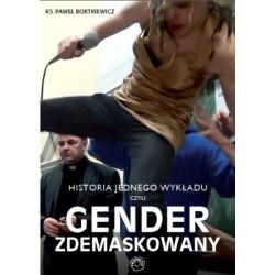 Historia jednego wykładu, czyli gender zdemaskowany.