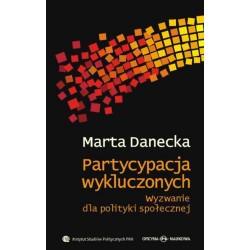 Partycypacja wykluczonych. Wyzwanie dla polityki społecznej