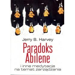 Paradoks Abilene i inne medytacje na temat zarządzania