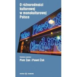 O różnorodności kulturowej w monokulturowej Polsce