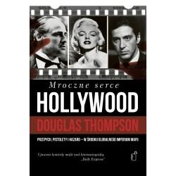 Mroczne serce Hollywood Przepych, pistolety i hazard