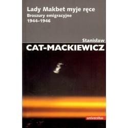 Lady Makbet myje ręce. Broszury emigracyjne 1944-1946