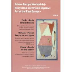 Sztuka Europy Wschodniej. Tom 2