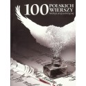 100 polskich wierszy. Antologia poezji patriotycznej