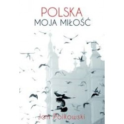 Polska, moja miłość