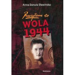 Przeżyłam to Wola 1944
