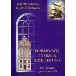 Konserwacja i kreacja architektury
